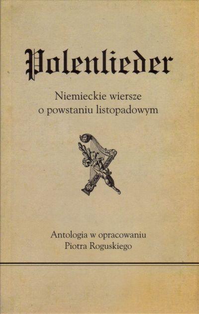 Polenlieder Niemieckie Wiersze O Powstaniu Listopadowym